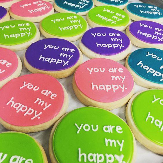 You are my happy. #atxbakery #atxcookies #decoratedcookies