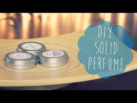 Make Your Own Solid Perfume - Gwyl.io