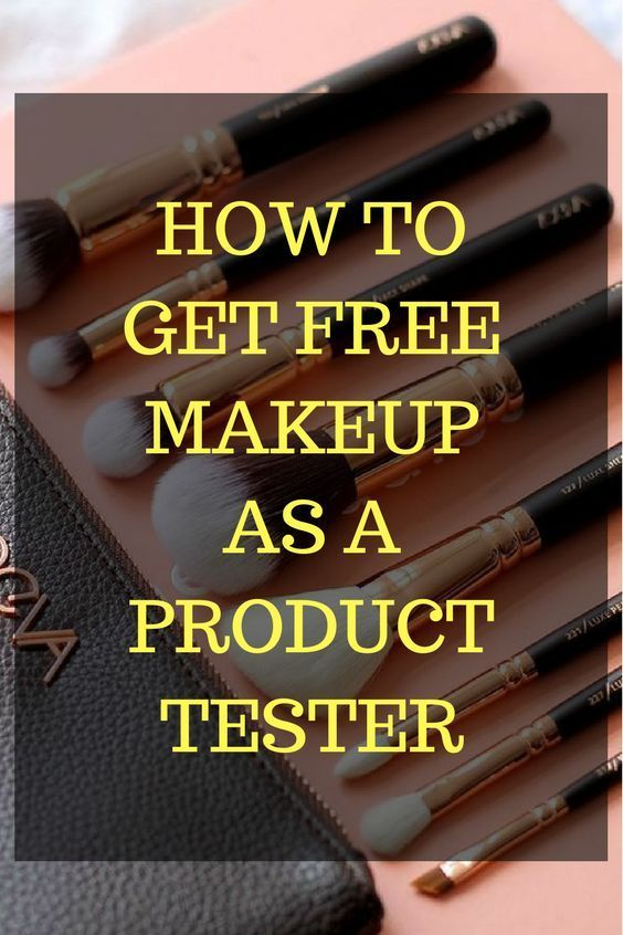 How To Get Free Makeup As A Product Tester Get Free Makeup Free Makeup Makeup