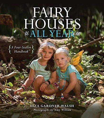 Fairy Houses All Year: A Four-Season Handbook by Liza Gar... http://smile.amazon.com/dp/1608935809/ref=cm_sw_r_pi_dp_QTnpxb0NVET57