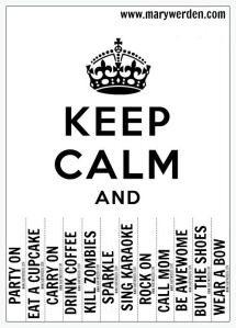 keep calm <3  www.marywerden.com