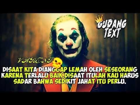 33 Joker Kata Kata Cinta Kata Kata Bijak Joker Lay Lay Gudang Text Part 1 Youtube Download Jokers Rascals Cinta Damai Tidak Bisa Han The Joker Joker Gambar