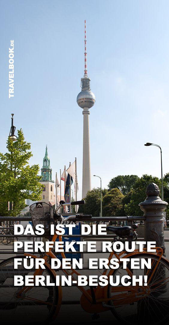 Das Ist Die Perfekte Sightseeing Tour Fur Deinen Ersten Berlin Besuch Berlin Urlaub Berlin Kurztrip Und Berlin Reise