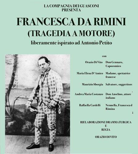 A Pescara va in scena  Francesca da Rimini ( tragedia a motore)