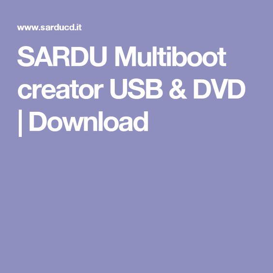 SARDU Multiboot creator USB & DVD | Download