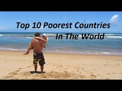 Top Most Poorest Countries In The World I K Tv Disktop - Top 10 most poor countries
