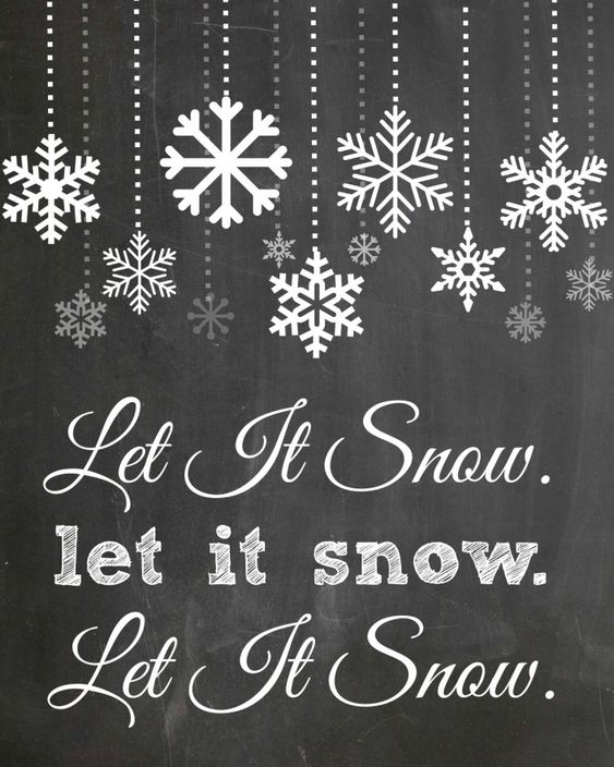 Let It Snow - FREE Chalkboard Printable by The Everyday Home Blog and others including plain snowflakes: