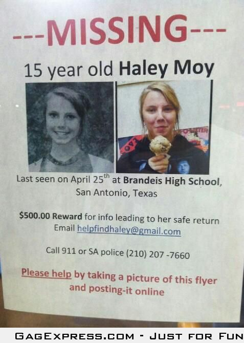 I know this probably will do no good, but my friend has gone missing. If for some reason you see her, please report it