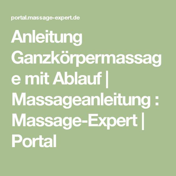Anleitung Ganzkörpermassage mit Ablauf | Massageanleitung : Massage-Expert | Portal