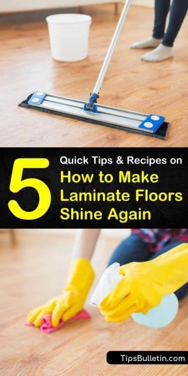 5 Quick Ways To Make Laminate Floors Shine In 2020 Laminate