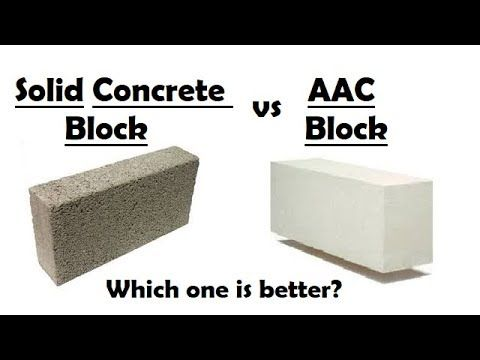 Difference Between Aac Blocks And Solid Concrete Blocks Youtube In 2020 Aac Blocks Concrete Blocks Concrete