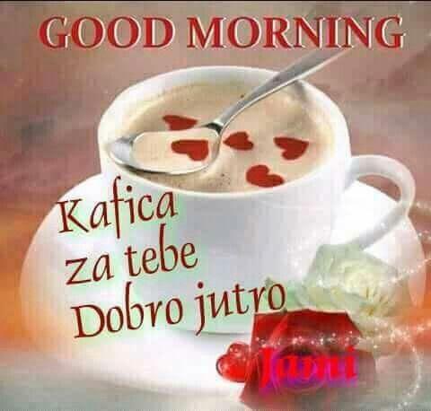 Dobro jutro slike   Good morning breakfast, Good morning coffee, Cute good  morning pictures