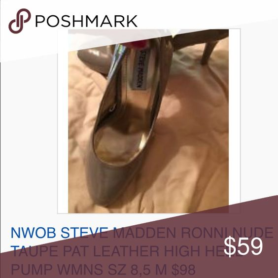 """NWOB STEVE MADDEN RONNI PAT LEATHER HIGH HEEL 9.5 NWOB STEVE MADDEN RONNI NUDE TAUPE PAT LEATHER HIGH HEEL PUMP WMNS SZ 9.5 M $98 100% AUTH Steve Madden BRAND Size:  Womens size 9.5 M (REG) Condition: NEW WITHOUT BOX, STORE DISPLAY –See photos for specific detail Designer:  STEVE MADDEN Style NAME: 'RONNI' Style Type: CLOSED Toe, High Heel Pump Materials:  Man-made/Patent Leather upper; Man-made balance Height (appx):  3.75"""" Combined shipping discount with purchase of additional items. All…"""