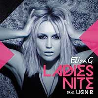 Eliza G Feat. Lion D – Ladies Nite