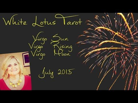 VIRGO Free Psychic Tarot Reading and Life Coaching July 2015 - YouTube