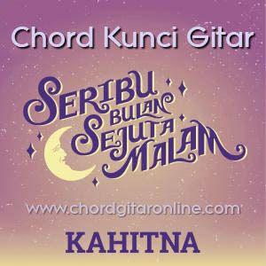 Chord Gitar Online Chords Seribu Bulan Sejuta Malam Kahitna Kunci Gitar Kunci Gitar Malam Lirik Lagu