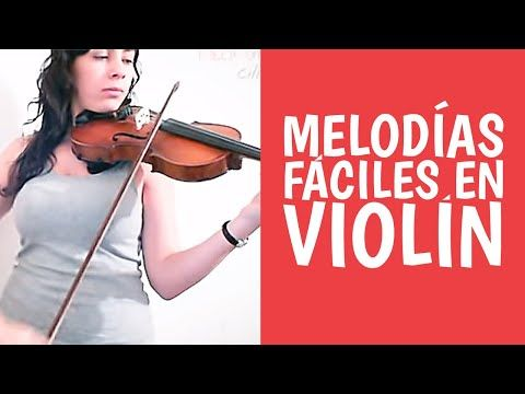 Melodías Y Ejercicios En Violín Las Mejores Para Principiantes Youtube Violines Música De Violín Musica Instrumentos