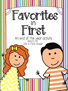Life in First Grade: Favorites in First-Updated!