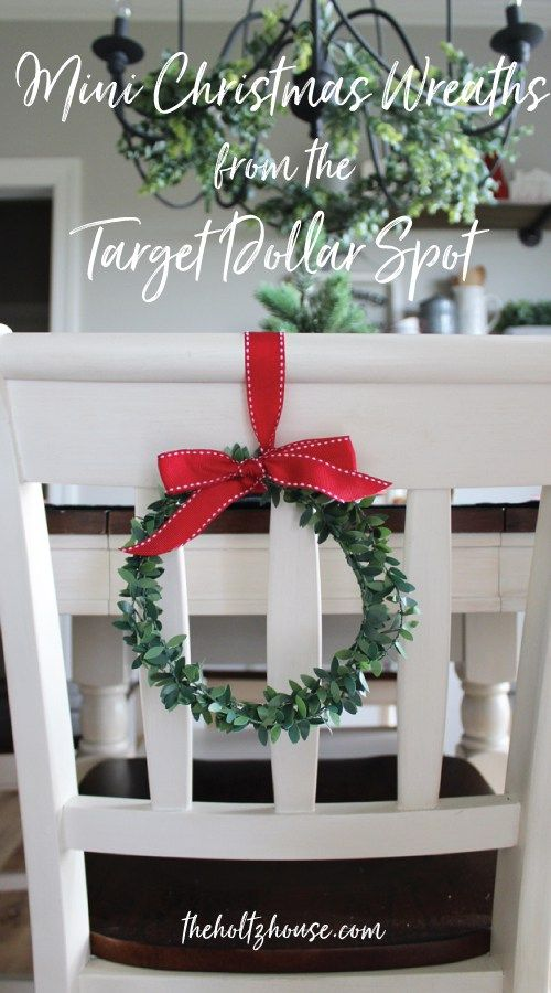 Diy Mini Christmas Wreaths From The Target Dollar Spot Christmas Wreaths Christmas Chair Christmas Decorations