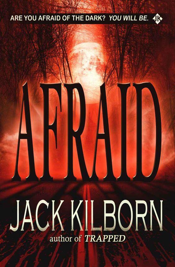 Afraid - A Novel of Terror: J.A. Konrath, Jack Kilborn: Amazon.com: Kindle Store