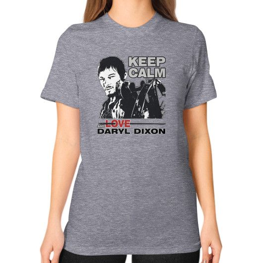 Keep calm and love daryl Unisex T-Shirt (on woman)