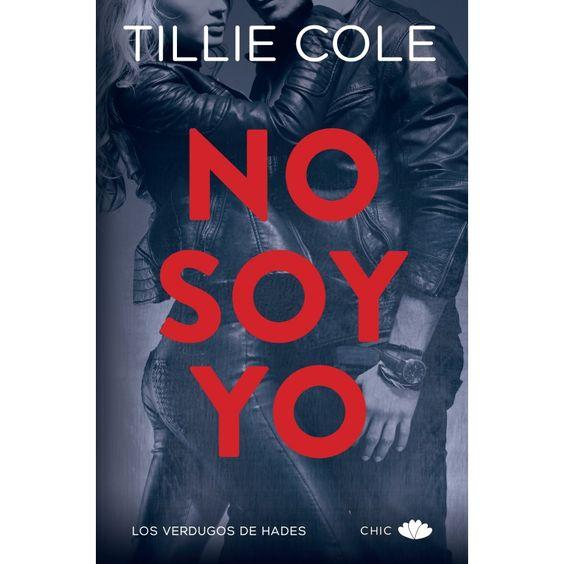 No soy yo, Tillie Cole:
