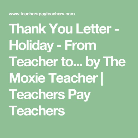 Thank You Letter  Holiday  From Teacher To Students  Holiday