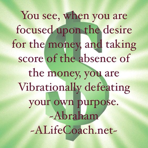 You can't cry broke and still expect money. Abraham law of attraction life success quote on money