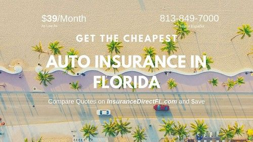 Cheapest Car Insurance Quotes Florida Cheap Car Insurance Florida Insurance Car Insurance