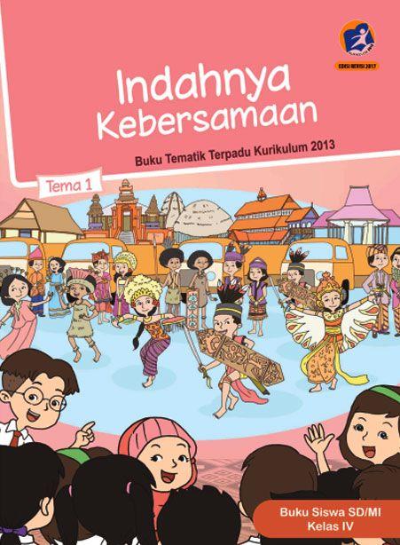 Buku Siswa Tema 1 Indahnya Kebersamaan Kelas 4 Kurikulum 2013 Revisi 2017 Buku Gambar Lucu Kurikulum