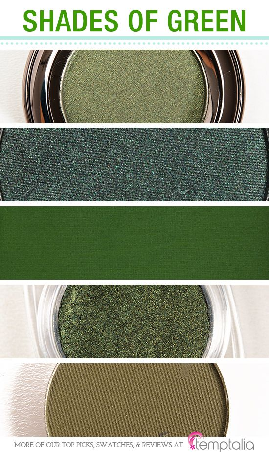 5 Shades of Green Eyeshadow - 1. Urban Decay Bender — a smoky green with a frosted finish 2. Make Up For Ever #80 — a deep, dark emerald green 3. Inglot #333 — a medium-dark, warm-toned green with a matte finish 4. L'Oreal Golden Emerald — a gold-shimmered, forest green 5. Makeup Geek Dirty Martini — a murky, olive green with a matte finish