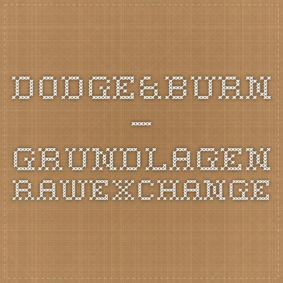 Dodge&Burn – Grundlagen - RAWexchange