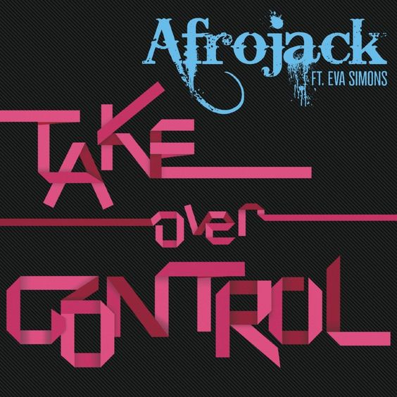 Afrojack, Eva Simons – Take Over Control (single cover art)