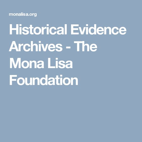 Historical Evidence Archives - The Mona Lisa Foundation