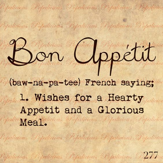 Bon appetit dictionary definition text word by popalicious - Meaning of cuisine in english ...