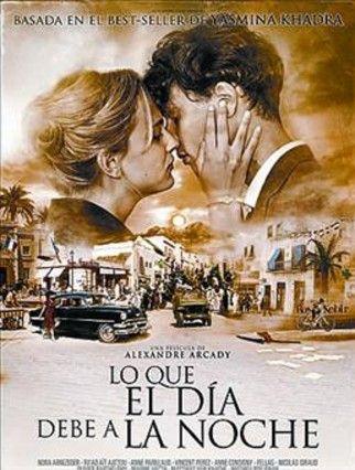 Lo que el día debe a la noche (Película : 2012) / una película de Alexandre Arcady http://fama.us.es/record=b2592442~S5*spi