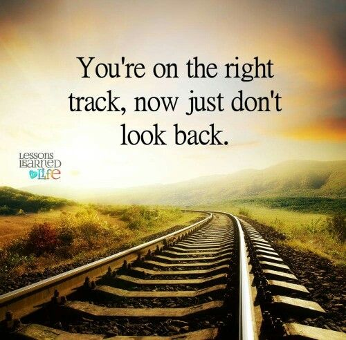 Pin By Whitney Hughes On Quotes Dont Look Back Quotes Old Time Sayings Looking Back Quotes