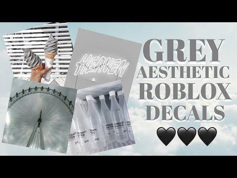 Grey Aesthetic Roblox Decals Roblox Bloxburg Youtube Roblox