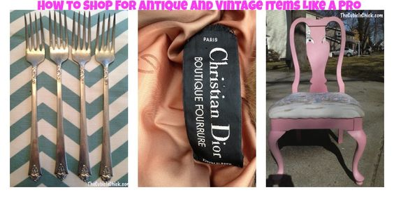 Fab Thirfting: How to Shop for Antique and Vintage Items Like a Pro