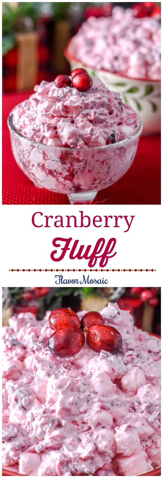 This pretty Cranberry Fluff Salad, made with fresh cranberries, makes a sweet and delicious salad, side dish, or dessert for a Thanksgiving or Christmas holiday dinner. via @flavormosaic