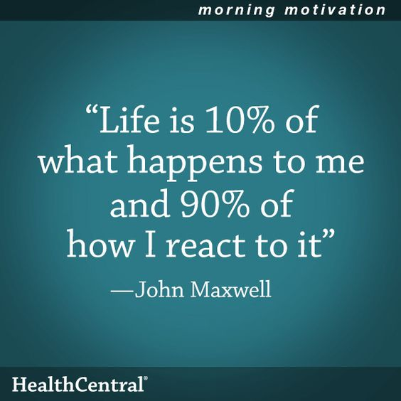 """A good quote to remember: """"Life is 10% of what happens to me and 90% of how I react to it."""" - John Maxwell ⭐️ www.CareerFlexibility.Rocks ⭐️"""