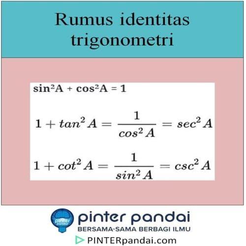 Identitas Trigonometri Rumus Penjelasan Pembuktian Soal Jawaban Trigonometri Aplikasi Persamaan