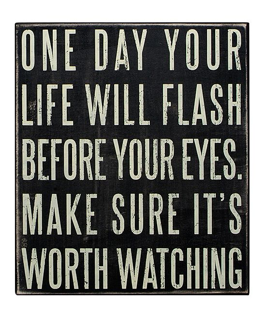 How can you make each day of your life a better one?