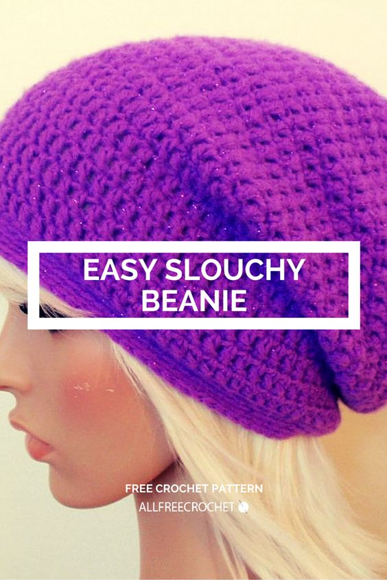 Time to crochet a slouchy beanie!: