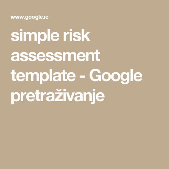 simple risk assessment template - Google pretraživanje Razno - risk assessment template