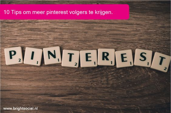 Check out our blog for more tips about Pinterest marketing at: https://brightsocial.nl/blog
