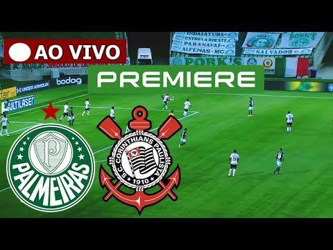 Palmeiras X Corinthians Ao Vivo Com Imagem Hd Brasileirao Serie A Premiere Ao Vivo Agora Em 2021 Corinthians Ao Vivo Palmeiras Ao Vivo Premiere Ao Vivo