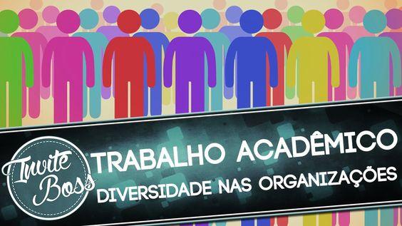 Trabalho Acadêmico (Sombra) - Diversidade nas Organizações