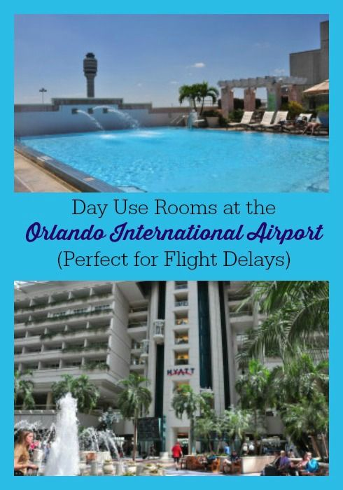 Flight Delay Or Long Layover At Orlando International Airport Get A Day Use Hotel Room