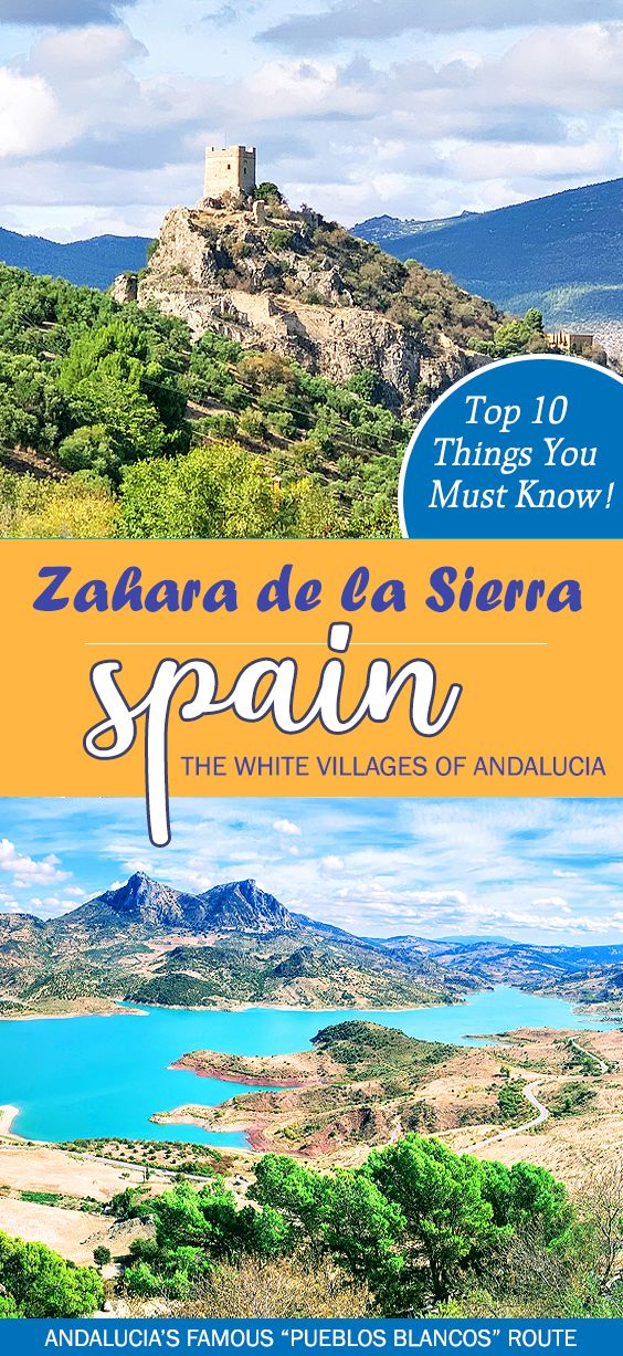 Zahara De La Sierra Is One Of The Famous White Villages Of Cadiz Near Ronda In Andalucía Spain Read 10 Spain Travel Best Places To Travel Spain Bucket List